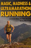 Image for Magic, Madness & Ultramarathon Running from emkaSi