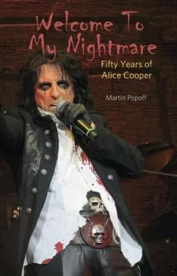 Image for Welcome To My Nightmare - Fifty Years of Alice Cooper from emkaSi