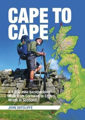 Image for Cape to Cape - A 1,250-mile backpacking walk from Cornwall to Cape Wrath in Scotland from emkaSi