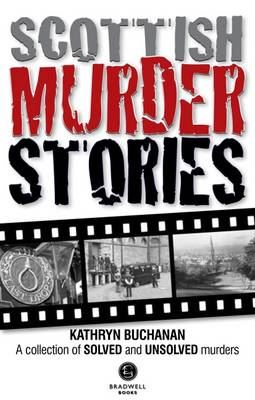 Image for Scottish Murder Stories: A Selecetion of Solved and Unsolved Murders from emkaSi