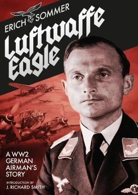 Image for Luftwaffe Eagle - A WWII German Airman's Story from emkaSi