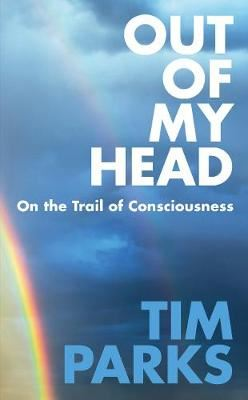 Image for Out of My Head - On the Trail of Consciousness from emkaSi
