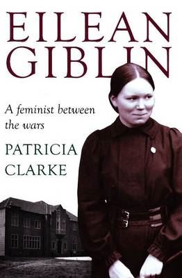 Image for Eilean Giblin: A Feminist Between the Wars from emkaSi