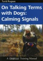 Image for On Talking Terms with Dogs: Calming Signals from emkaSi