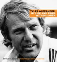 Image for Tyler Alexander: A Life and Times with McLaren from emkaSi