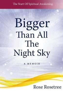 Image for Bigger Than All The Night Sky - A Memoir from emkaSi