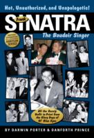 Image for Frank Sinatra, The Boudoir Singer: All the Gossip Unfit to Print from the Glory Days of Ol' Blue Eyes from emkaSi