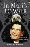 Image for In Mari's Bower: A Biography of Victor H. Anderson from emkaSi