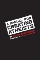 Image for A Manual for Creating Atheists from emkaSi
