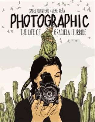 Image for Photographic - the Life of Graciela Iturbide from emkaSi