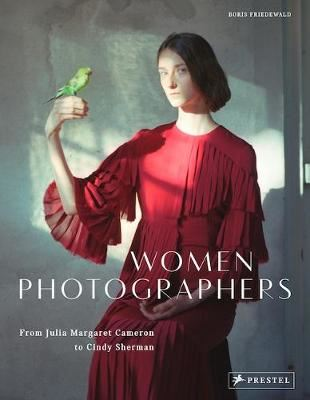 Image for Women Photographers - From Julia Margaret Cameron to Cindy Sherman from emkaSi