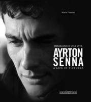 Image for Ayrton Senna - A Life in Pictures from emkaSi