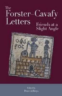 Image for The Forster - Cavafy Letters: Friends at a Slight Angle from emkaSi
