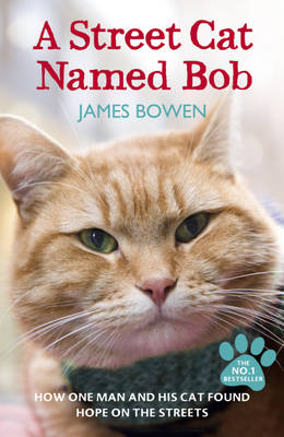 Image for A Street Cat Named Bob: How One Man and His Cat Found Hope on the Streets from emkaSi