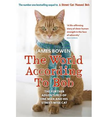 Image for The World According to Bob: The Further Adventures of One Man and His Street-wise Cat from emkaSi