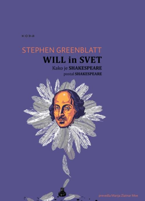 Image for Will in svet : kako je Shakespeare postal Shakespeare from emkaSi