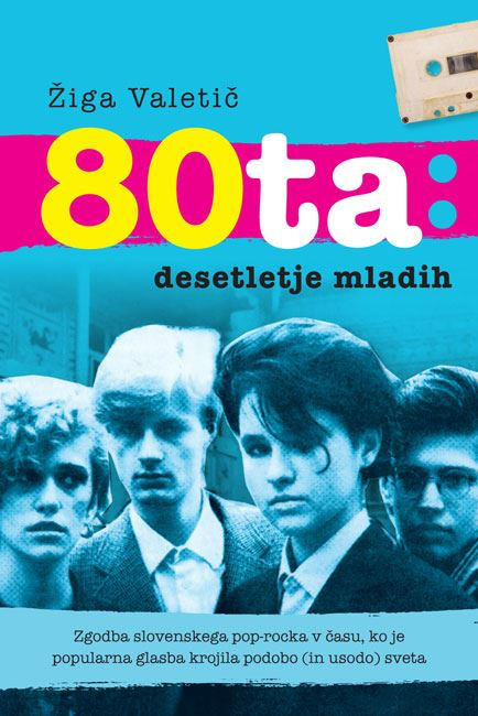 Image for 80ta - Desetletje mladih from emkaSi
