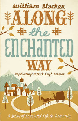 Image for Along the Enchanted Way: A Story of Love and Life in Romania from emkaSi