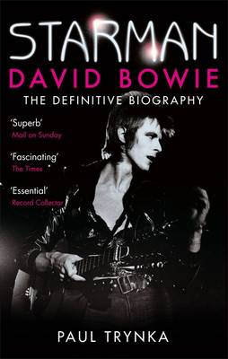 Image for Starman: David Bowie - The Definitive Biography from emkaSi