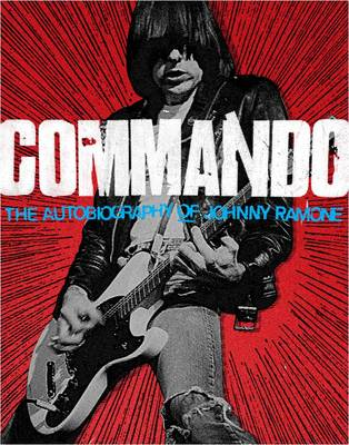 Image for Commando: The Autobiography of Johnny Ramone from emkaSi