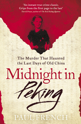 Image for Midnight in Peking: The Murder That Haunted the Last Days of Old China from emkaSi