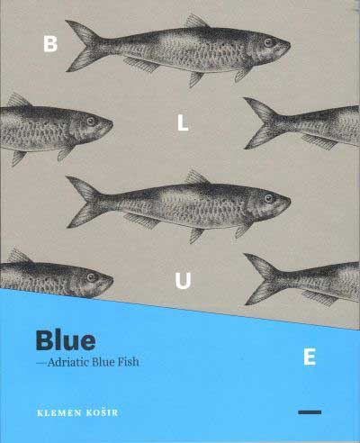 Image for Blue: Adriatic Blue Fish from emkaSi