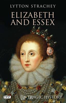 Image for Elizabeth and Essex: A Tragic History from emkaSi