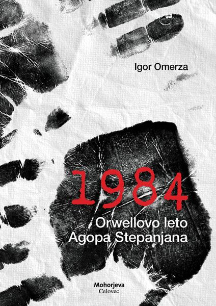 Image for 1984 - Orwellovo leto Agopa Stepanjana from emkaSi