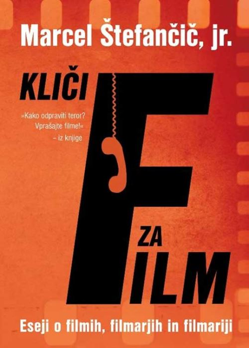 Image for Kliči F za film: Eseji o filmu, filmarjih in filmariji from emkaSi