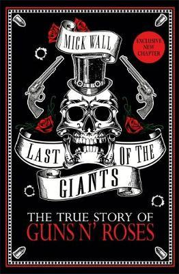 Image for Last of the Giants: The True Story of Guns N' Roses from emkaSi