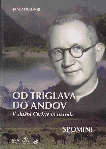 Image for Od Triglava do Andov : v službi Cerkve in naroda : spomini from emkaSi