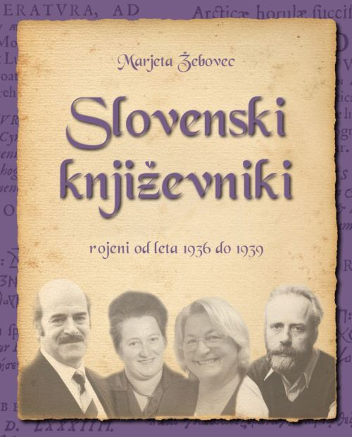 Image for Slovenski književniki: rojeni od leta 1936 do 1939 from emkaSi