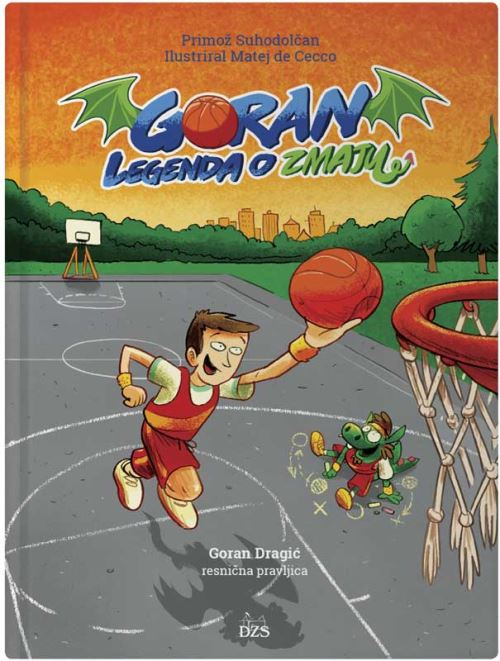 Image for Goran, legenda o zmaju (Goran Dragić, resnična pravljica) from emkaSi