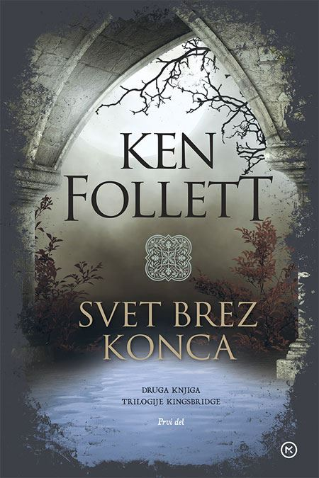 Image for Svet brez konca (2. knjiga trilogije Kingsbridge, 1. del) from emkaSi