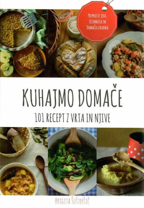 Image for Kuhajmo domače: 101 recept z vrta in njive from emkaSi