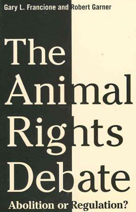 Image for The Animal Rights Debate: Abolition or Regulation? from emkaSi