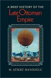 Image for Brief History of the Late Ottoman Empire from emkaSi