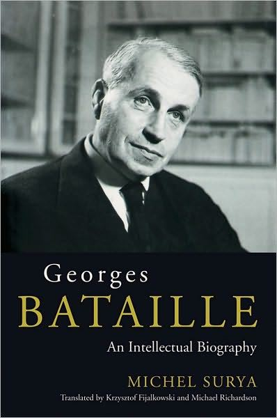 Image for Georges Betaille : an Intelectual Biography from emkaSi