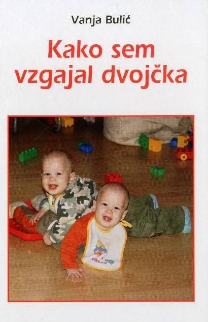 Image for Kako sem vzgajal dvojčka from emkaSi
