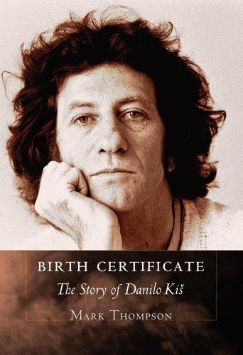 Image for Birth Certificate: The Story of Danilo Kis from emkaSi