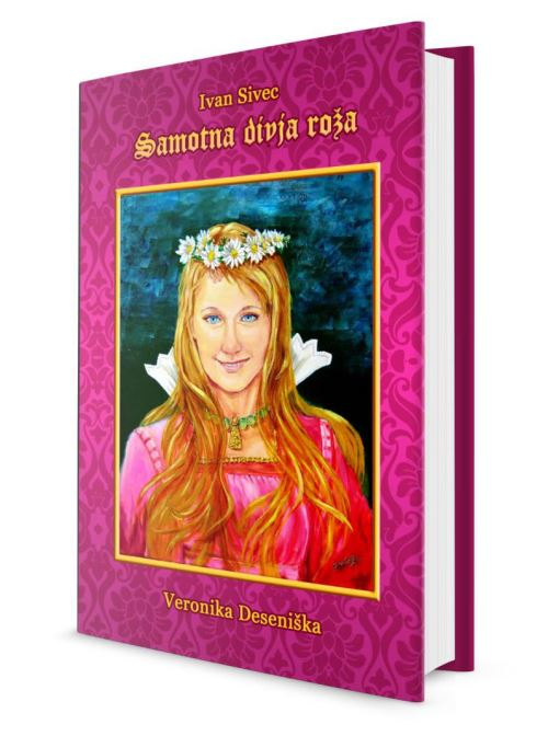 Image for Samotna divja roža - Veronika Deseniška from emkaSi