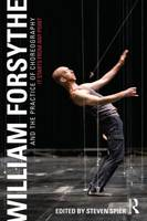 Image for William Forsythe and the Practice of Choreography: It Starts From Any Point from emkaSi
