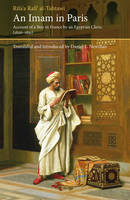 Image for An Imam in Paris: Al-Tahtawi's Visit to France 1826-1831 from emkaSi