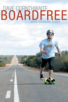 Image for Boardfree: an Epic Skateboard Journey from emkaSi