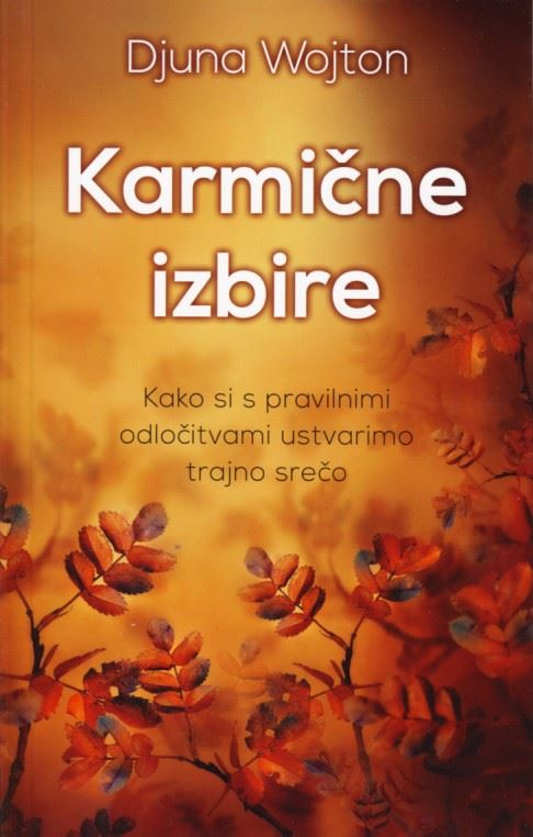 Image for Karmične izbire from emkaSi