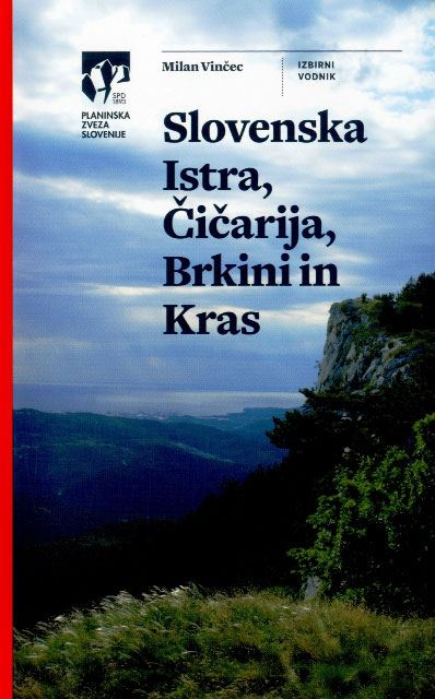 Image for Slovenska Istra, Čičarija, Brkini in Kras from emkaSi