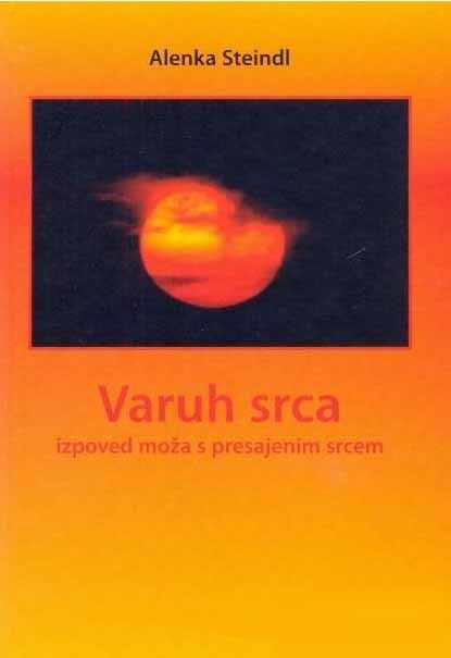Image for Varuh srca - izpoved moža s presajenim srcem from emkaSi