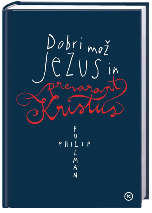 Image for Dobri mož Jezus in prevarant Kristus from emkaSi