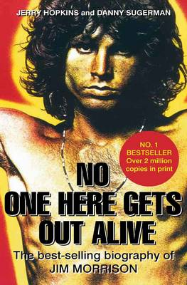 Image for No One Here Gets Out Alive: The Biography of Jim Morrison from emkaSi