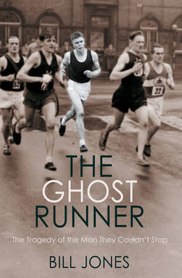 Image for The Ghost Runner: The Tragedy of the Man They Couldn't Stop from emkaSi